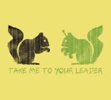 """Alien Space Squirrel """"Take Me To Your Leader"""" Baby Tee"""