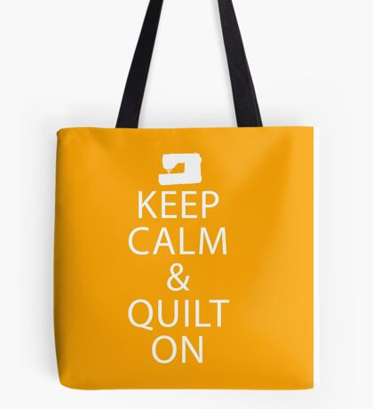 Keep Calm And Quilt On -Orange Bags Tote Bag