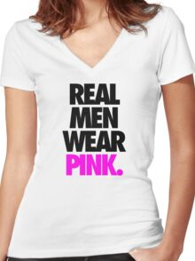 REAL MEN WEAR PINK. - Alternate Women's Fitted V-Neck T-Shirt