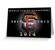 SF Giants World Series Champs X 3 MOS Greeting Card