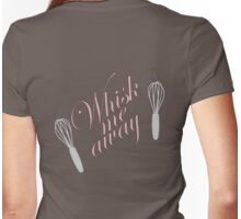 Retro Woman Whisk Me Away T-Shirt Womens Fitted T-Shirt