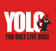 YOLO You Only Live Once Kids Clothes