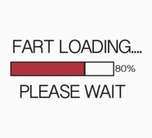 Fart Loading  by Jake  Boehm