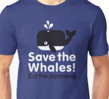 Save the Whales! Eat the Japanese Unisex T-Shirt