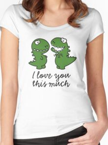 I love you this much (T-Rex) Women's Fitted Scoop T-Shirt