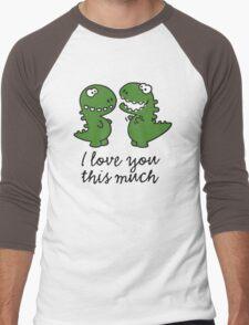 I love you this much (T-Rex) Men's Baseball ¾ T-Shirt