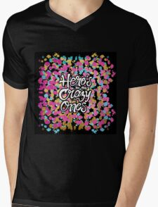 """""""Here's to the Crazy One's"""" & Girly Paint Splatter Mens V-Neck T-Shirt"""