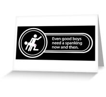 [M/m] Good boys need spanking, too! Greeting Card