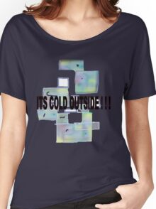 ICE CUBES/COLD OUTSIDE   TEE/BABY GROW/ STICKER Women's Relaxed Fit T-Shirt