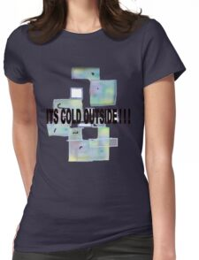 ICE CUBES/COLD OUTSIDE   TEE/BABY GROW/ STICKER Womens Fitted T-Shirt