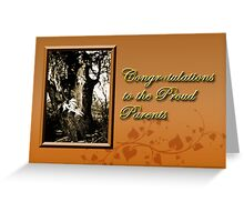 Congratulations To The Proud Parents Willow Tree Greeting Card