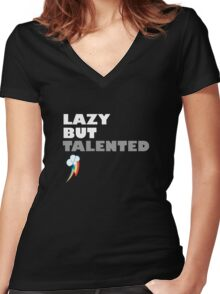 Lazy But Talented - Rainbow Dash Women's Fitted V-Neck T-Shirt