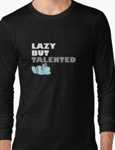 Lazy But Talented - Rainbow Dash VIP Long Sleeve T-Shirt