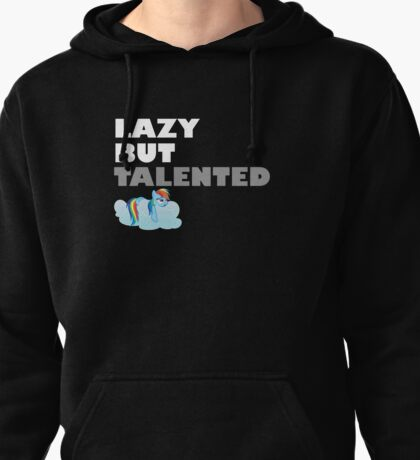Lazy But Talented - Rainbow Dash VIP Pullover Hoodie