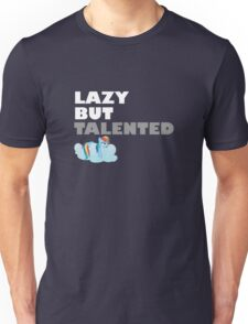Lazy But Talented - Rainbow Dash VIP Unisex T-Shirt
