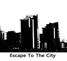 Escape To The City by hannahturner21