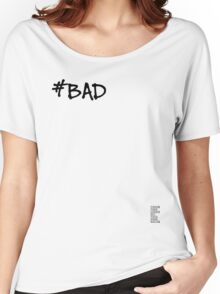 #BAD - Light variant Women's Relaxed Fit T-Shirt
