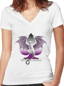 Dragons, Though  Women's Fitted V-Neck T-Shirt