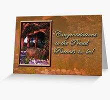 Congratulations To The Proud Parents To Be Woods Greeting Card