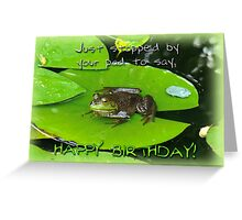 Birthday Greeting Card - Bullfrog on Lily Pad Greeting Card