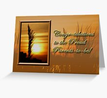 Congratulations To The Proud Parents To Be Sunset Greeting Card