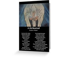 """A Life Recieved"" with Poem by Carter L. Shepard Greeting Card"