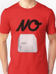 NO Ctrl T-Shirt
