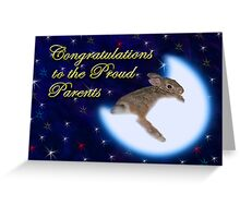 Congratulations To The Proud Parents Bunny Rabbit Greeting Card