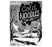 Kokoro Ramen Cold Noodle Poster Poster