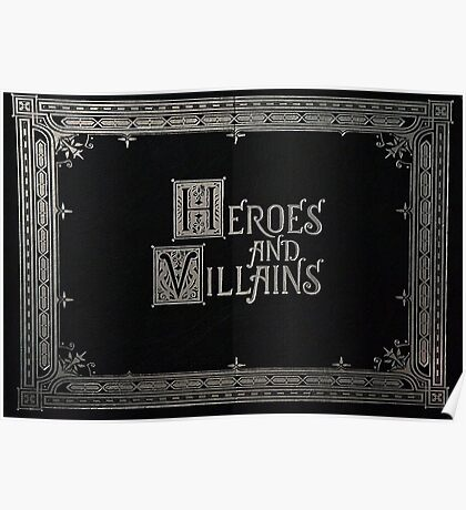 Heroes & Villains- Once Upon A Time Poster