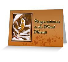 Congratulations To The Proud Parents Leaf Greeting Card