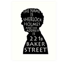 The Name Is Sherlock Holmes and.. Art Print