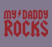My daddy rocks Kids Clothes