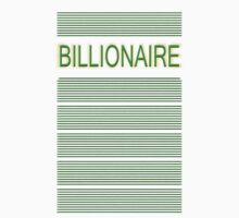 BILLIONAIRE by TeaseTees