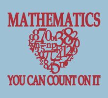 Mathematics... You Can Count On It by TeesBox