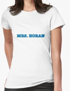 MRS. HORAN Womens Fitted T-Shirt