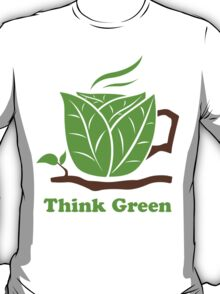 Think Green T-Shirt T-Shirt