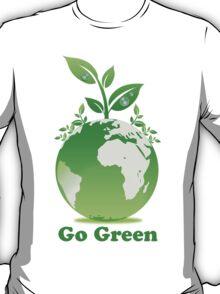 Go Green T-Shirt T-Shirt