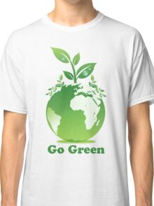 Go Green T-Shirt Classic T-Shirt