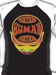 FurTher Human T-Shirt T-Shirt