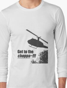 Quotes and quips - Choppa~ - light Long Sleeve T-Shirt