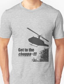 Quotes and quips - Choppa~ - light T-Shirt