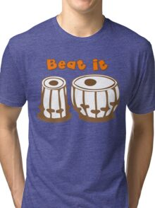 Tabla Drum Beat It T-Shirt Tri-blend T-Shirt