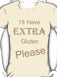 Extra Gluten - Brown T-Shirt