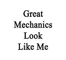 Great Mechanics Look Like Me Photographic Print