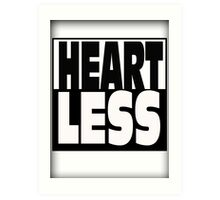 HeartLess Art Print