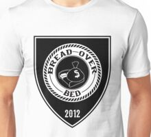 Bread over Bed Unisex T-Shirt