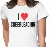 I Love Cheerleading Womens Fitted T-Shirt