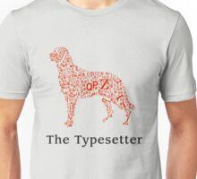 The Typesetter Unisex T-Shirt