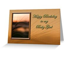 Birthday To My Baby Girl Sunset Greeting Card